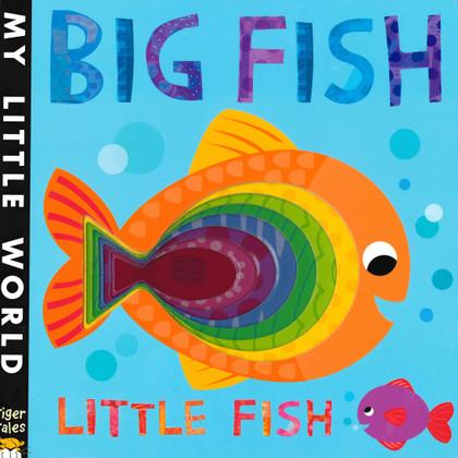 Big Fish Little Fish: My Little World