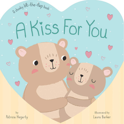 A Kiss For You (Board Book)