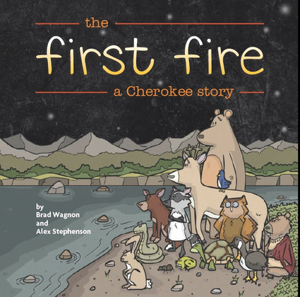 The First Fire a Cherokee Story (Paperback)