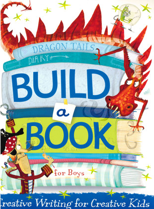 Dragon Tails Diary: Build a Book for Boys (Paperback)