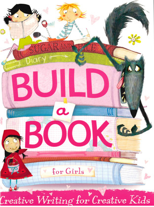 Sugar and Spice Diary: Build a Book for Girls (Paperback)