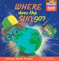 Where Does the Sun Go? (Hardcover)
