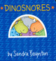 Dinosnores (Board Book)