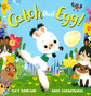 Catch That Egg! (Board Book)-Clearance Book/Non-Returnable