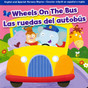 Wheels on the Bus: Bilingual (Board Book)