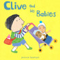 Clive and His Babies (Board Book)