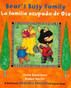 Bear's Busy Family/ La familia ocupada de (Board Book)