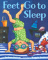Feet Go to Sleep (Hardcover)