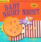 Baby Night-Night: (Indestructibles)