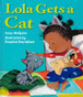 Lola Gets a Cat (Hardcover)