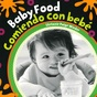 Baby Food (Spanish/English) (Board Book)