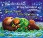 Buenas Noches, Pequeña Nutria/Good Night, Little Sea Otter (Spanish/English) (Paperback)