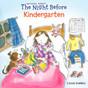 The Night Before Kindergarten-(Paperback)