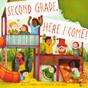 Second Grade, Here I Come! (Paperback)
