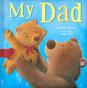 My Dad (Padded Board Book)