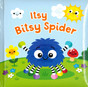 Itsy Bitsy Spider (Padded Board Book)
