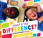 What's the Difference? Being Different Is Amazing (Hardcover)