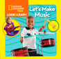 Let's Make Music: Look & Learn (Board Book)