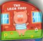 This Little Piggy (Bath Book) 4.25 x 4.25 x 1.0 inches
