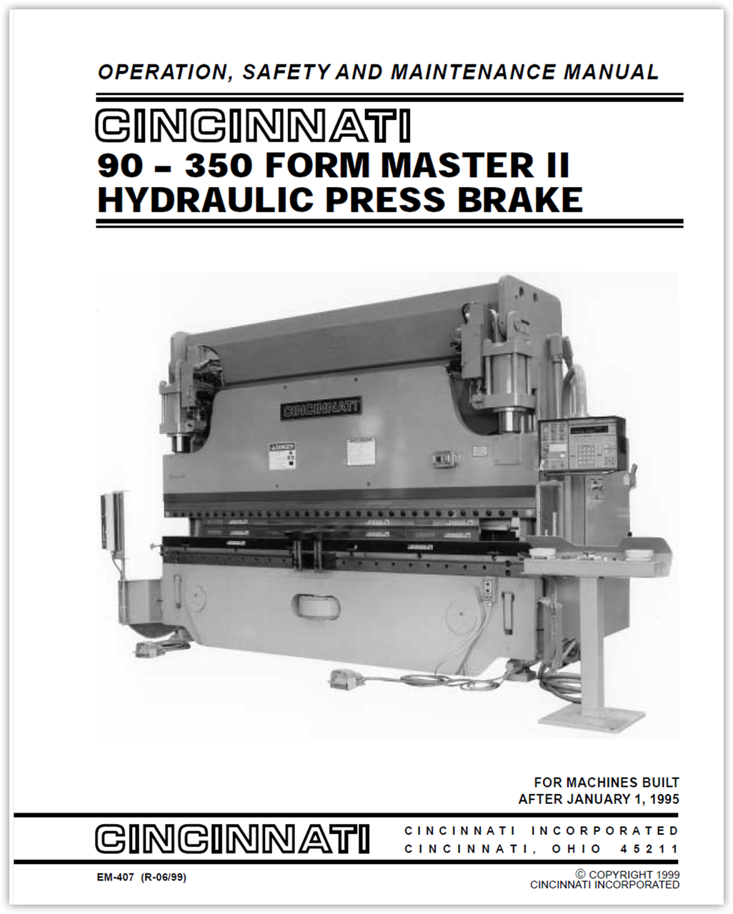 EM-407 (R-06-99) 90-350 Form Master II Hydraulic Press Brake Operation, Safety and Maintenance Manual - For Machines Built After January 1, 1995