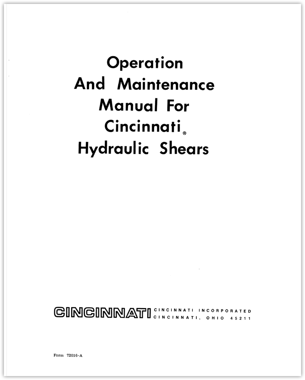 72016-A Operation and Maintenance Manual for CINCINNATI Hydraulic Shears