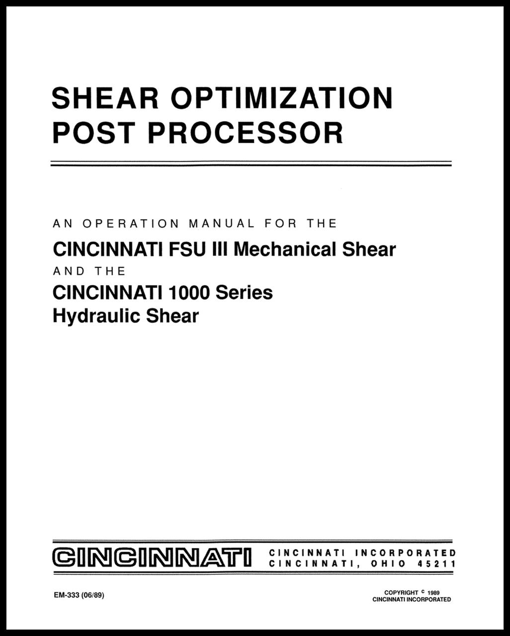 EM-333 (06-89) Shear Optimization Post Processor for FSU III Mechanical Shears and 1000 Series Hydraulic Shears Operation Manual