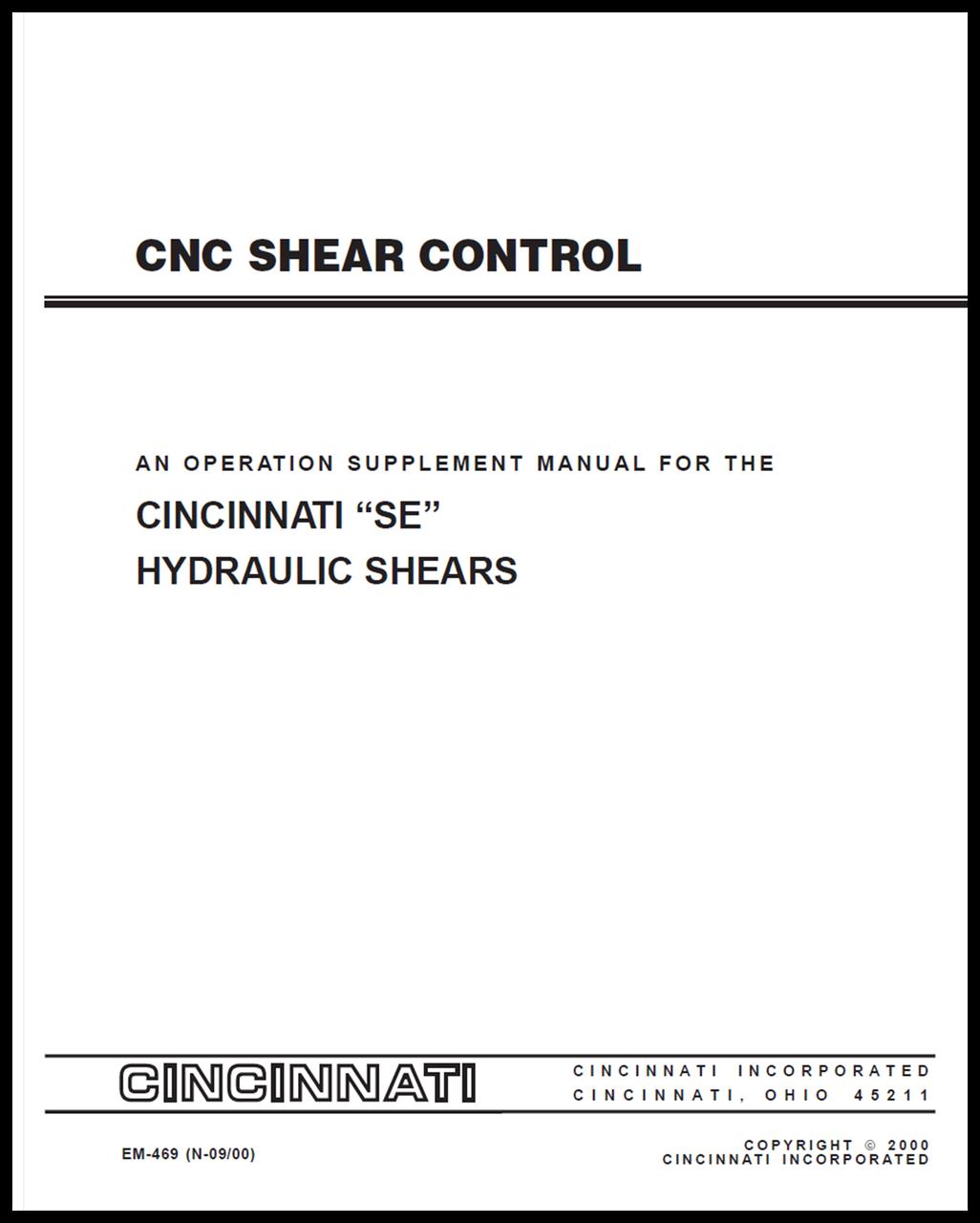 EM-469 (N-09-00) CNC Shear Control - An Operation Supplement Manual for the SE Hydraulic Shears