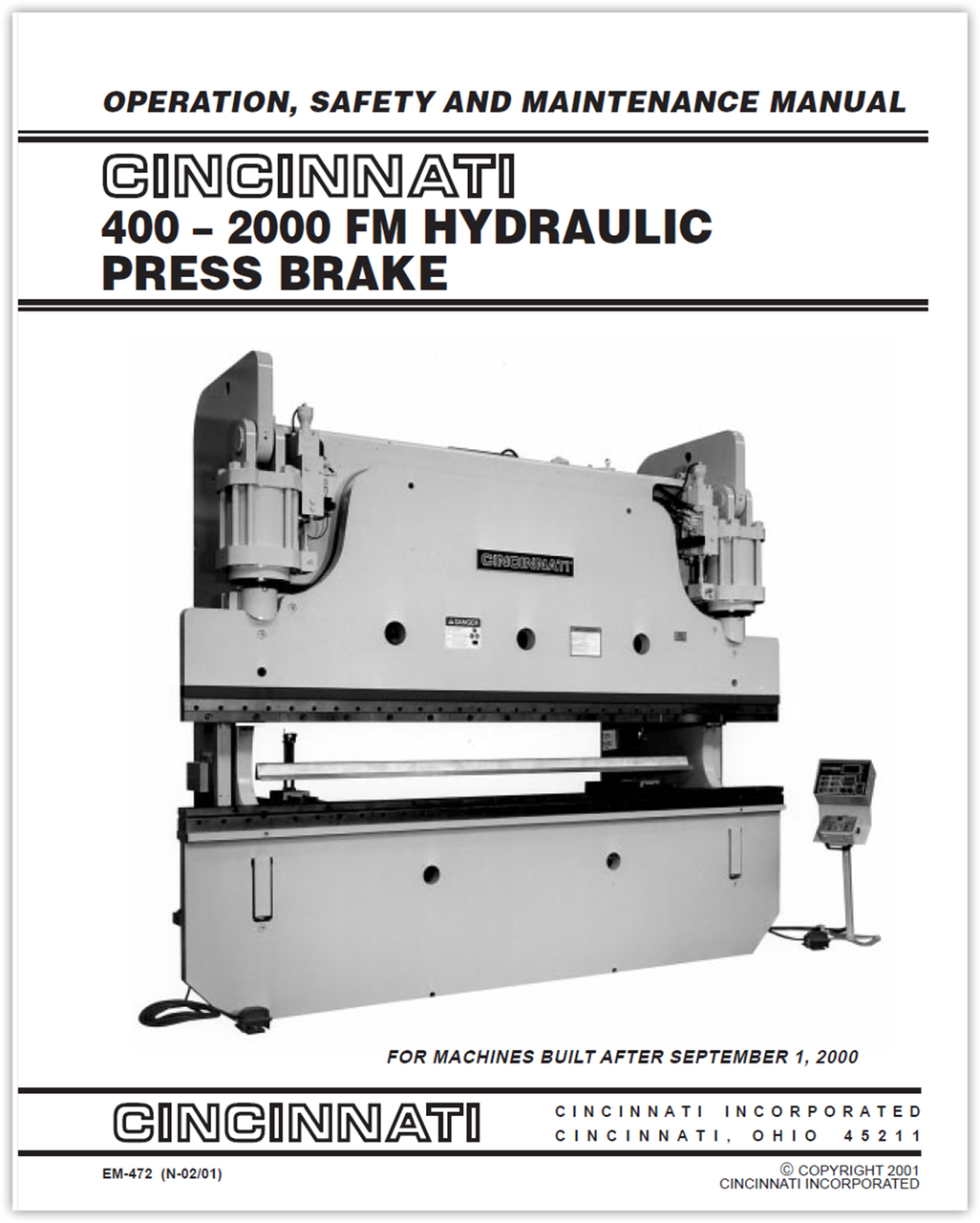 EM-472 (N-02-01) 400-2000 FM Hydraulic Press Brake Operation, Safety and Maintenance Manual for Machines Built After September 1, 2000