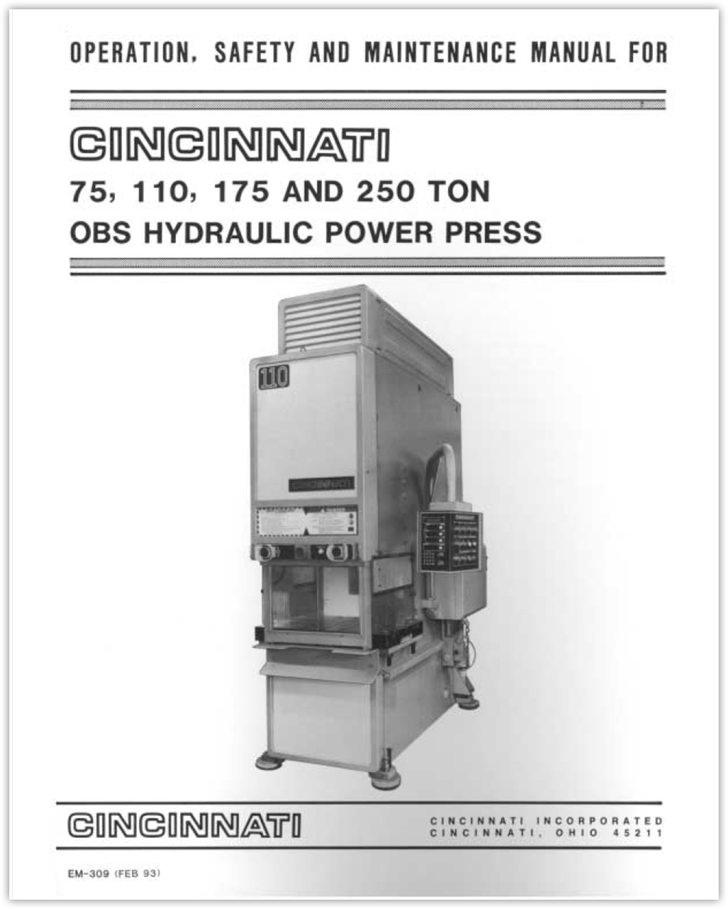EM-309 (FEB 93) 75, 110, 175 and 250 Ton OBS Hydraulic Power Press Operation, Safety and Maintenance Manual
