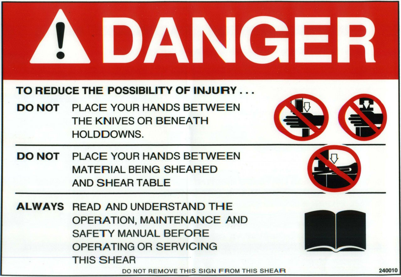 240010: Safety Sign: Shear - Danger, Reduce Injury (English)