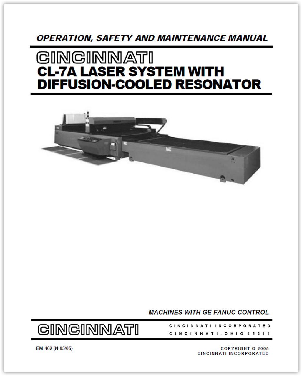 EM-462 (N-05-05) CL-7A Laser System With Diffusion-Cooled Resonator - Operation, Safety And Maintenance Manual - Machines With Ge Fanuc Control