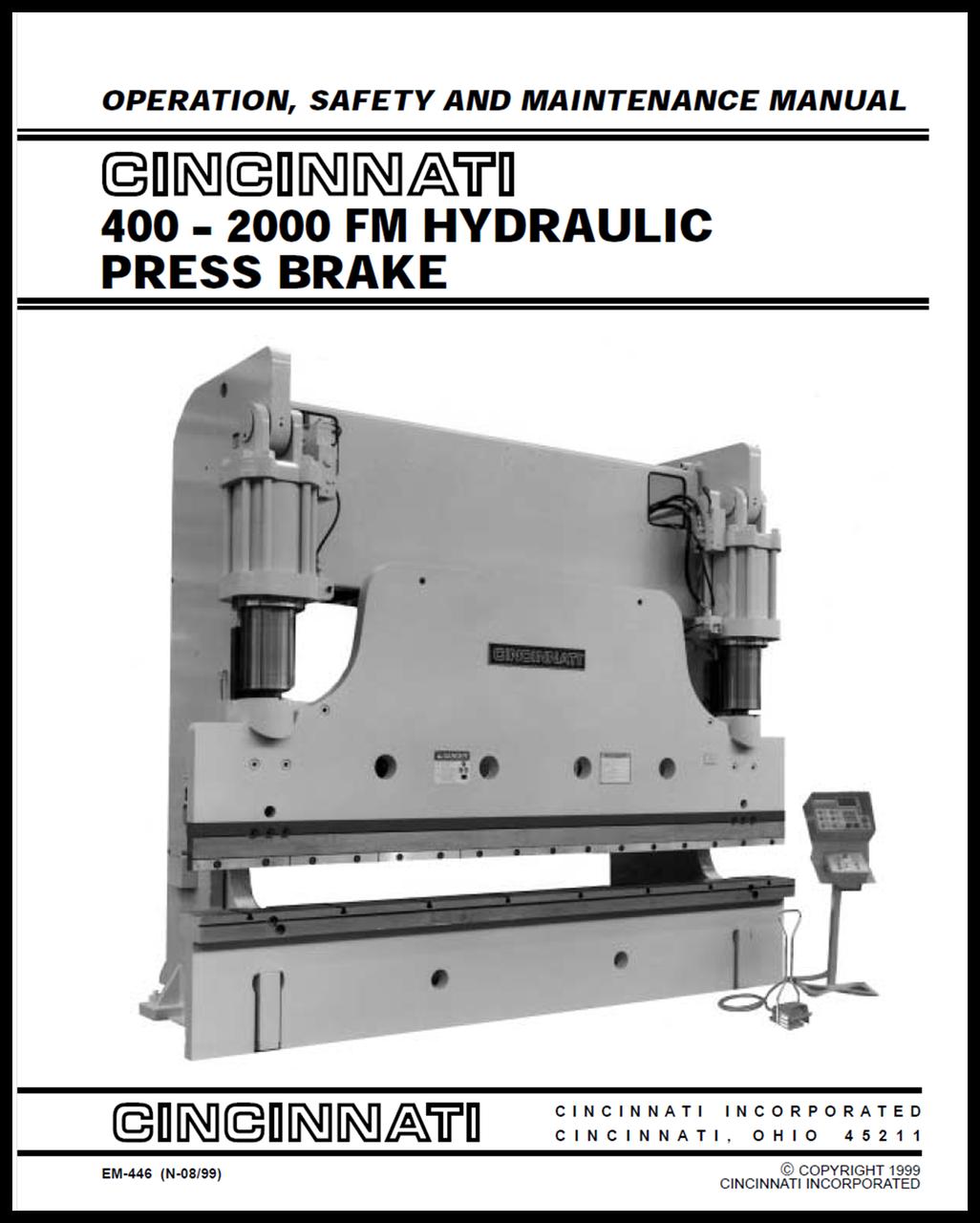 EM-446 (N-08-99) 400-2000 FM Hydraulic Press Brake - Operation, Safety and Maintenance Manual