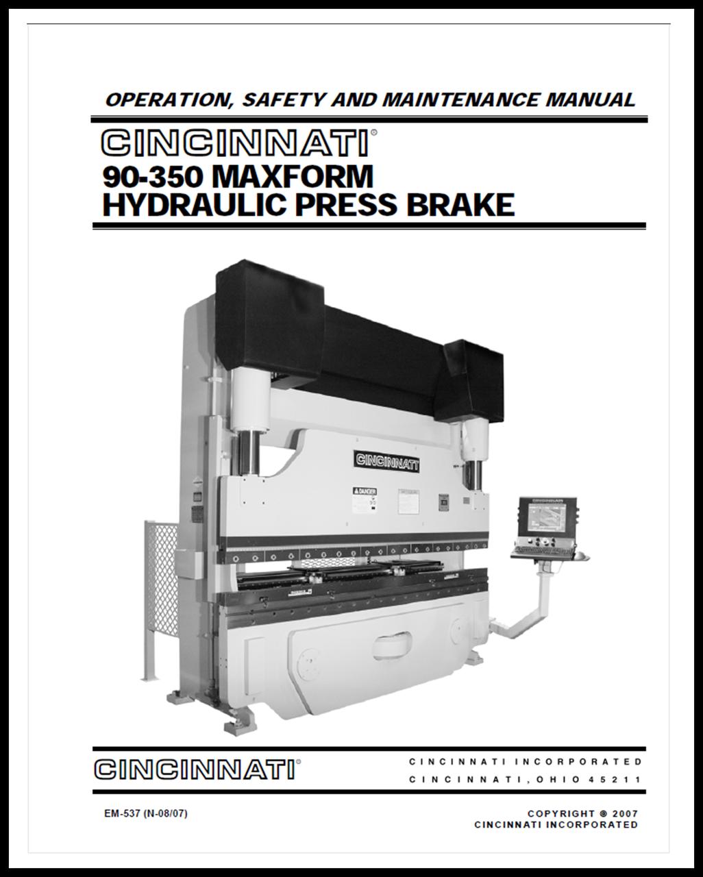 EM-537 (N-08-07) 90-350 MAXFORM HYDRAULIC PRESS BRAKE OPERATION, SAFETY AND MAINTENANCE MANUAL