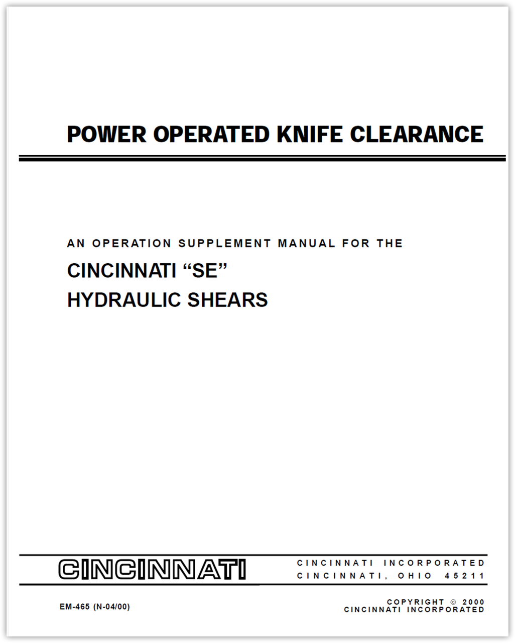 EM-465 (N-04-00) Power Operated Knife Clearance - An Operation Supplement Manual for the SE Hydraulic Shears