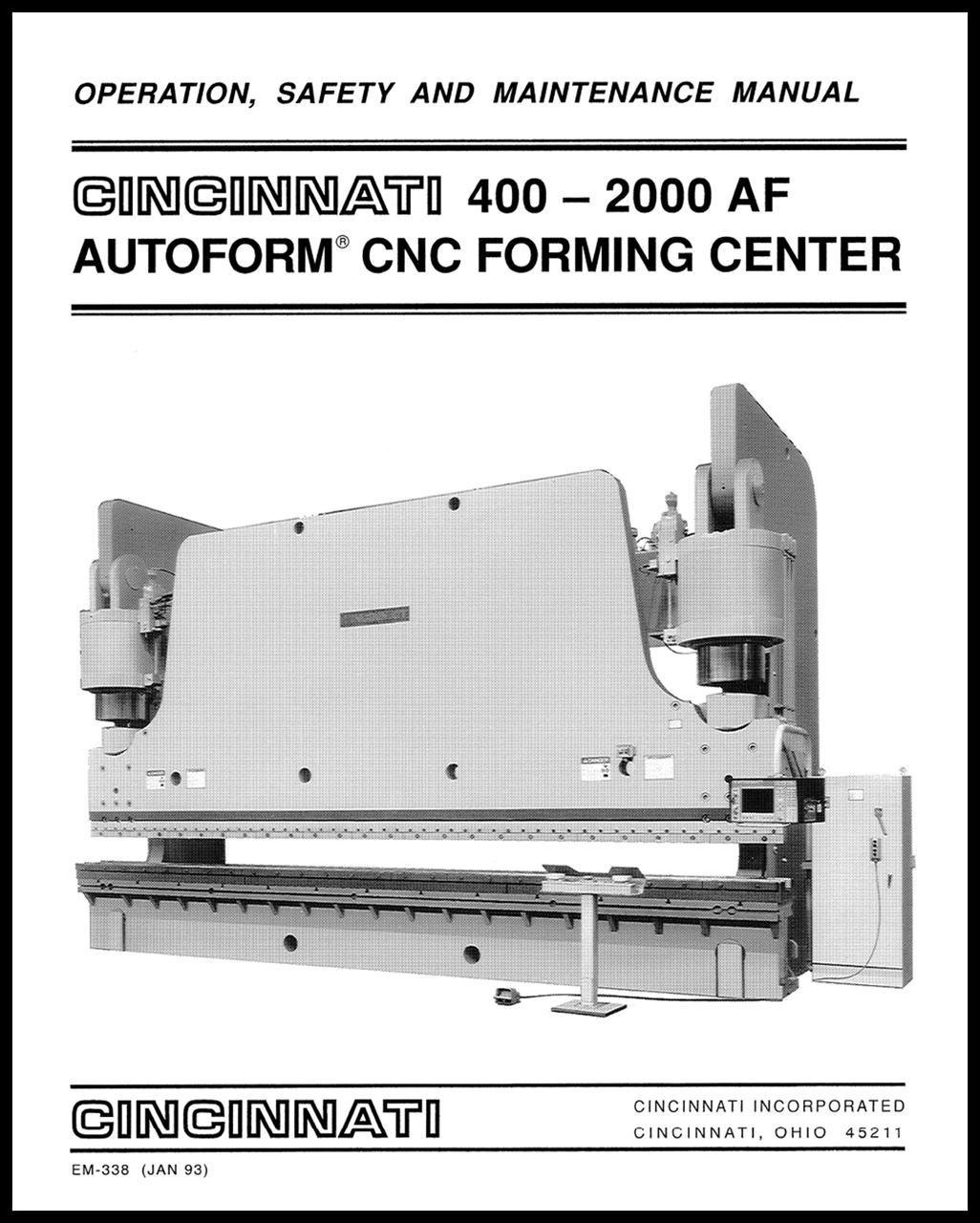 EM-338 (JAN 93) 400-2000 AF AUTOFORM CNC Forming Center Operation, Safety and Maintenance Manual