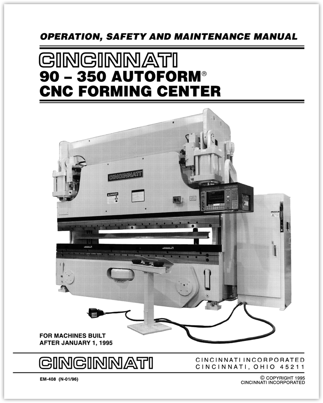 EM-408 (N-01-96) 90-350 Autoform CNC Forming Center Operation, Safety and Maintenance Manual - For machines built after January 1, 1995