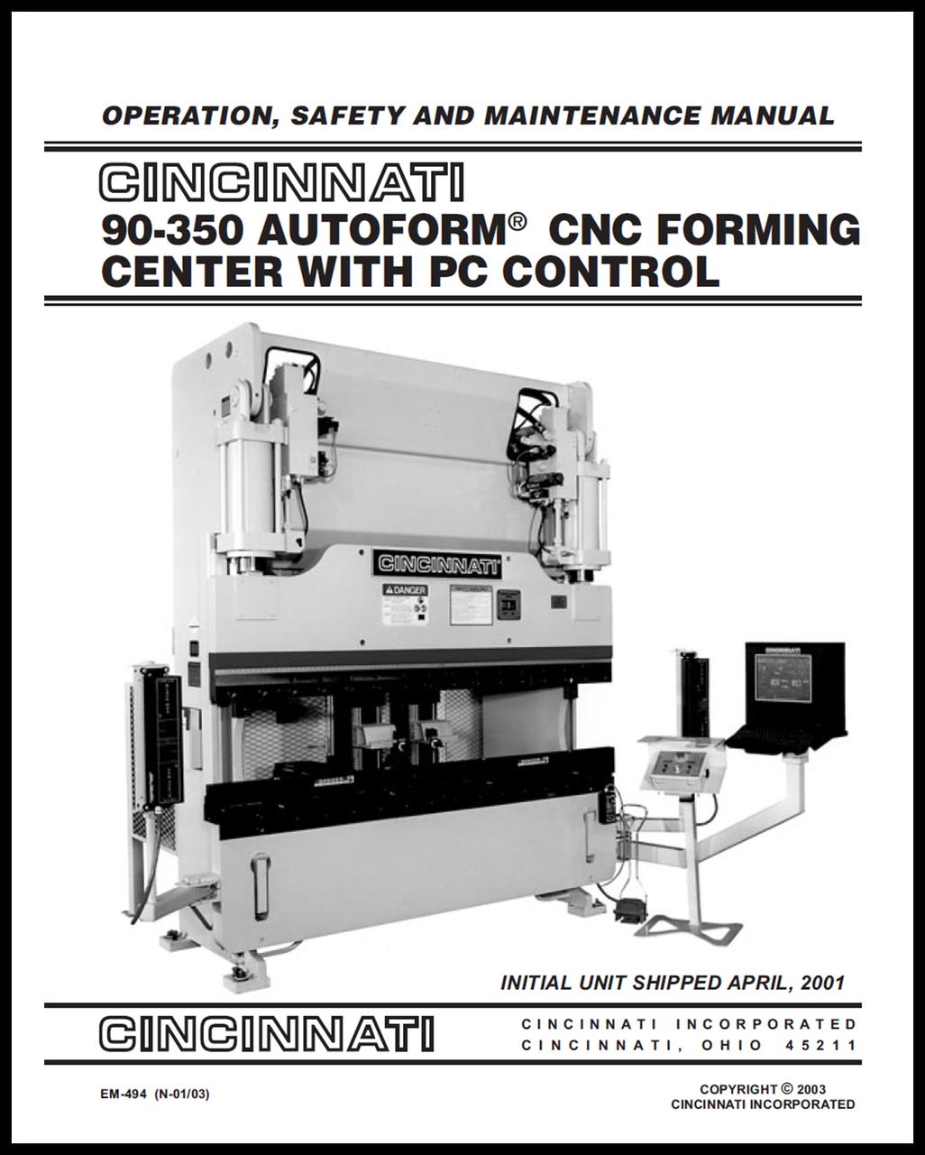 EM-494 (N-01-03) CINCINNATI 90-350 AUTOFORM CNC Forming Center with PC Control