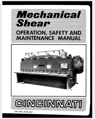 EM-280 (FEB 93) - Mechanical Shear - Operation, Safety and Maintenance Manual