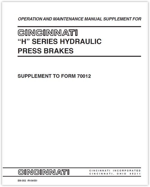 EM-302 (R-04-00) H Series Hydraulic Press Brakes - Operation and Maintenance Manual Supplement to Form 70012