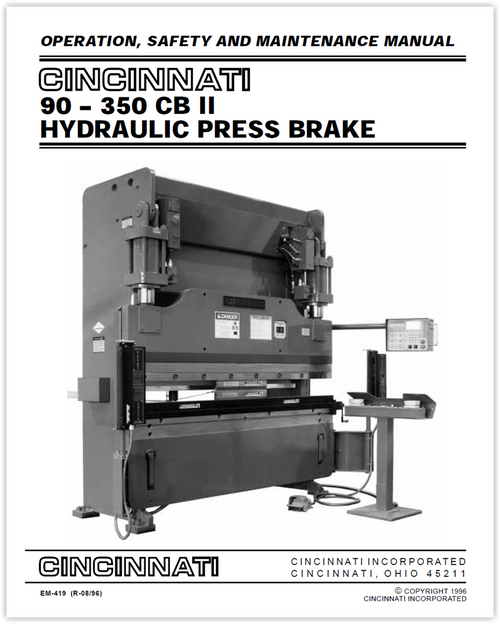 EM-419 (R-08-96) 90-350 CB II Hydraulic Press Brake Operation, Safety and Maintenance Manual