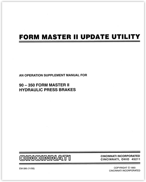 EM-390 (11-93) Form Master II Update Utility for 90-350 Form Master II Hydraulic Press Brakes Operation Supplement Manual