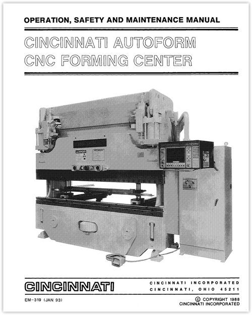 EM-319 (JAN 93) AUTOFORM CNC FORMING CENTER - Operation, Safety and Maintenance Manual