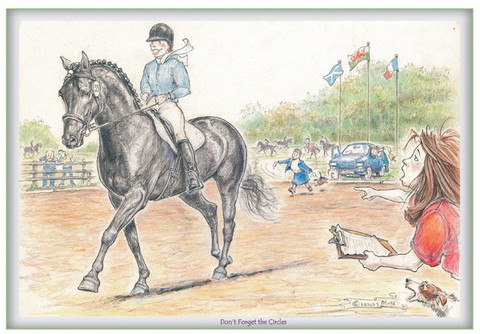 """Front View.  Funny Dressage Greeting Card.  """"Don't forget the Circles."""""""