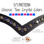 2.	1/1 Pattern:  Choose two crystal colors which will alternate every other stone with the custom browband.  Simple, fun and flattering.