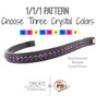 3.   1/1/1 Pattern:  Choose three crystal colors which will alternate every other stone with the custom browband.  Colorful and fun.