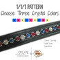2.   1/1/1 Pattern:  Choose three crystal colors which will alternate every other stone with the custom browband.