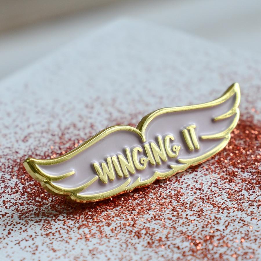 Winging It enamel pin badge