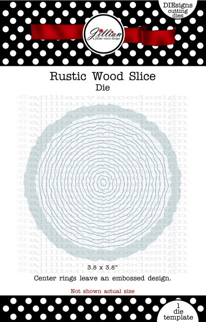 Rustic Wood Slice Die