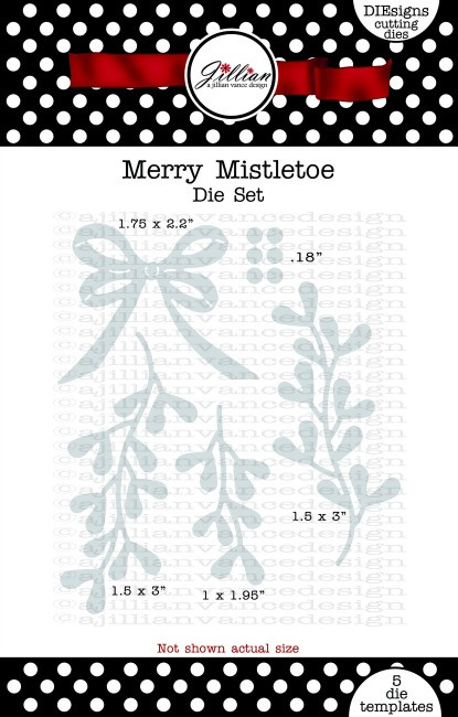 Merry Mistletoe Die Set