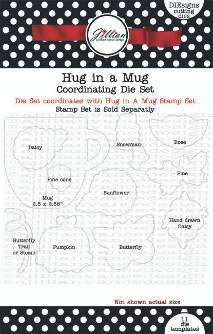 Hug in a Mug Coordinating Die Set